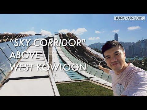 Sky Corridor Above West Kowloon | Hong Kong Travel Guide |