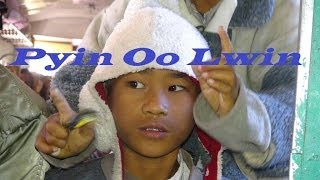 Myanmar Pyin Oo Lwin  Part 18