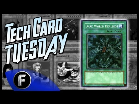 Tech Card Tuesday - Dark World Dealings (Yugioh!)