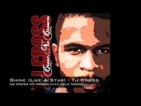 Shine Like A Star TJ Cross