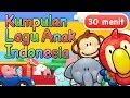 Lagu Anak Indonesia 30 Menit Mp3