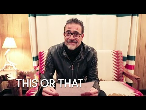 This or That: Jeffrey Dean Morgan
