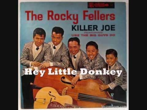 The Rocky Fellers 6/33 - Hey Little Donkey