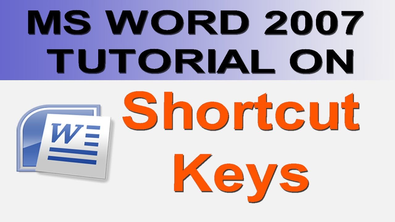 microsoft office word 2007 all shortcut keys