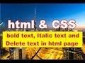 how to set bold italic delete text in html web page | make a website job