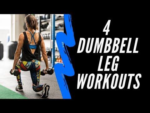 4 Dumbbell Leg Workouts