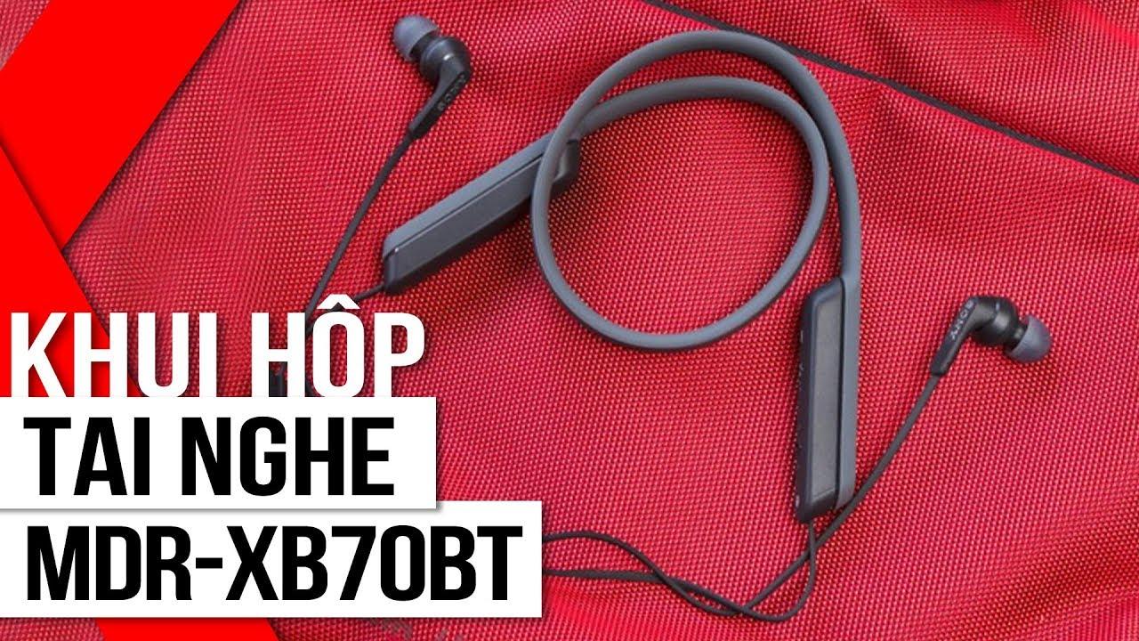 """FPT Shop – Khui hộp tai nghe MDR-XB70BT: Quà tặng """"hoành tráng"""" của Xperia XZs"""
