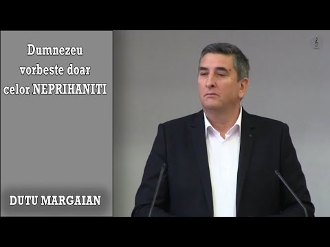 Dutu Margaian - Dumnezeu vorbeste doar celor neprihaniti   PREDICI 2020