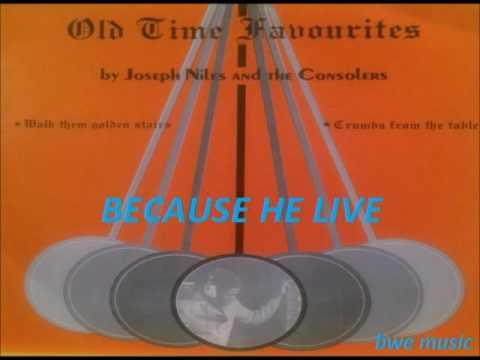 Peter Clarke  - BECAUSE HE LIVES   ( GOSPEL MUSIC  BARBADOS)