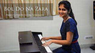 Bol Do Na Zara by Elvira Gonsalves - Instrumental Piano Cover