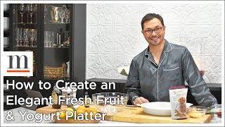 So Erstellen Sie eine Elegante, Frische Frucht & Joghurt Platter — Marc J. Sievers