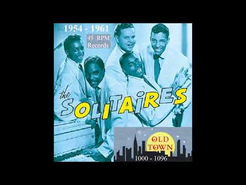 The Solitaires - Old Town 45 RPM Records - 1954 - 1961