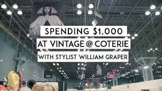 Vintage Shopping with William Graper at VINTAGE @ COTERIE | June 2018