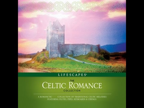 Lifescapes - The CELTIC ROMANCE  Collection - Dirk Freymuth & Jeff Victor