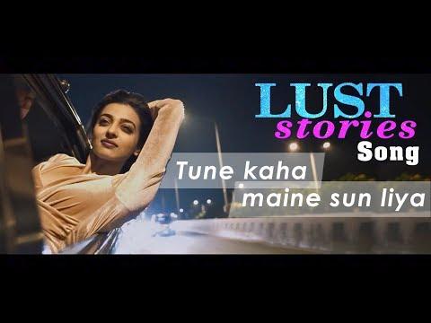 Lust Stories song| Tune Kaha Maine sun liya| Lust stories| Netflix |Radhika Apte Akash Thosar