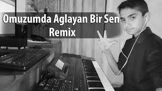 Omuzumda Aglayan Bir Sen Remix 2017 Elnur Qubalı