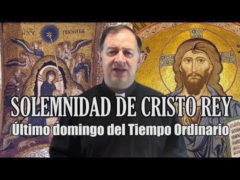 Solemnidad de Cristo Rey - Ciclo B - Tú lo has dicho, Yo soy Rey