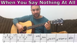 Fingerstyle Tutorial: When You Say Nothing At All - Guitar Lesson w/ TAB