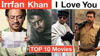Irrfan Khan - Top 10 Best Movies Of All Time | Deeksha Sharma