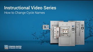 How to Change Your Autoclave's Cycle Names - Advantage Series