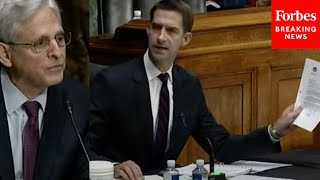 Cotton Confronts Garland Over 'Outrageous Directive Siccing The Feds' On Parents 'Across America'