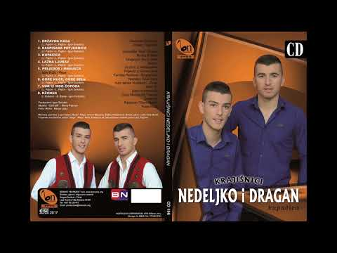 Krajisnici Nedeljko i Dragan  - Gore kuce, gore sela BN Music Audio 2017