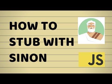 How to Stub Dependencies with Sinon   JavaScript Testing Tutorials