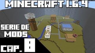 Minecraft 1.6.4 SERIE DE MODS! Capitulo 8 CONSTRUYENDO CASAS!