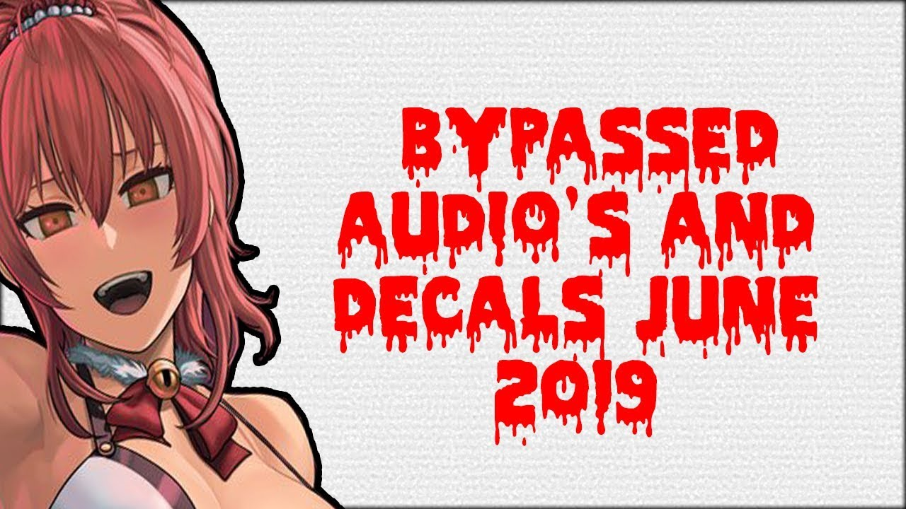 Roblox 2019 Bypassed Decals