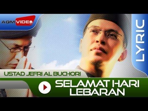 Ustad Jefri Al Buchori - Selamat Hari Lebaran | Official Lyric Video