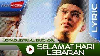 Download lagu Ustad Jefri Al Buchori - Selamat Hari Lebaran | Official Lyric Video