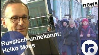 Russland & GroKo: Heiko Maas - nie gehört