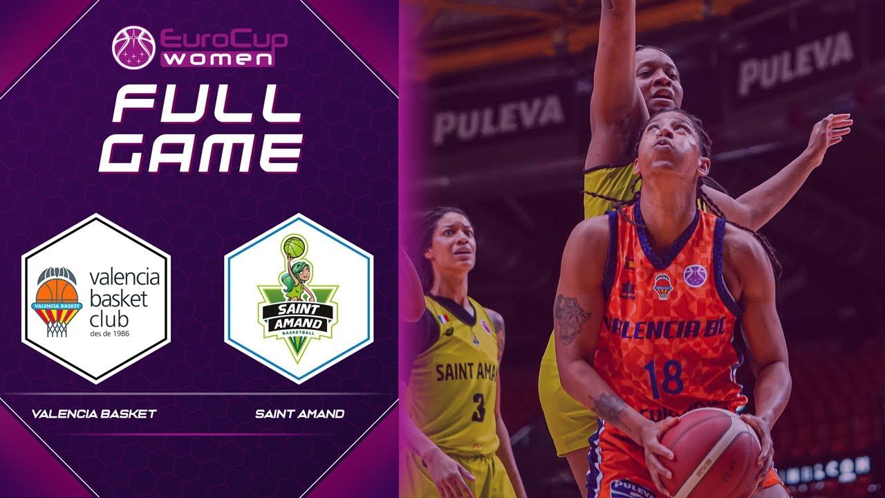 Valencia Basket Club SAD v Saint-Amand Hainaut Basket   Full Game - EuroCup Women 2020