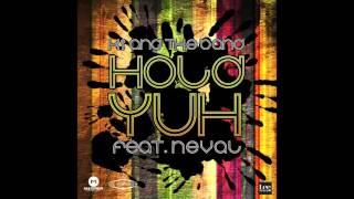 Hold Yuh - KI & the Band ft. Neval (Soca 2016)