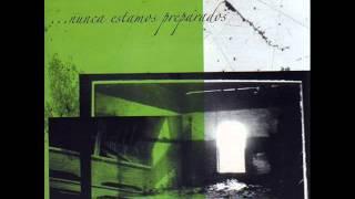 Nosindependencia - Nunca Estamos Preparados_(full album)