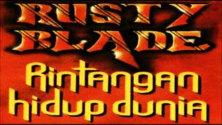 Rusty Blade - Penantian HQ