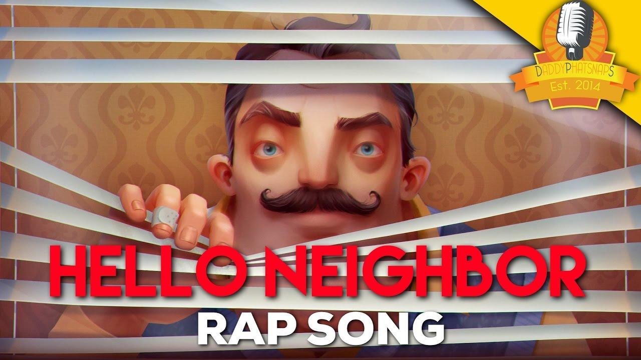neighbor rap song video daddyphatsnaps youtube