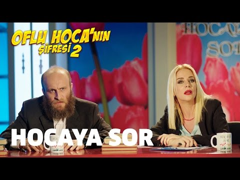 Oflu Hoca'nın Şifresi 2 - Hocaya Sor