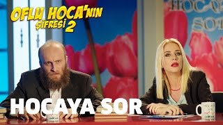 Video Oflu Hoca'nın Şifresi 2 - Hocaya Sor download MP3, 3GP, MP4, WEBM, AVI, FLV November 2017