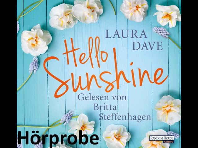 Laura Dave Hello Sunshine, gelesen von Britta Steffenhagen - Hörprobe