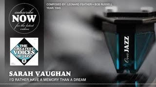 Watch Sarah Vaughan Id Rather Have A Memory Than A Dream Hot Jazz  1953 video