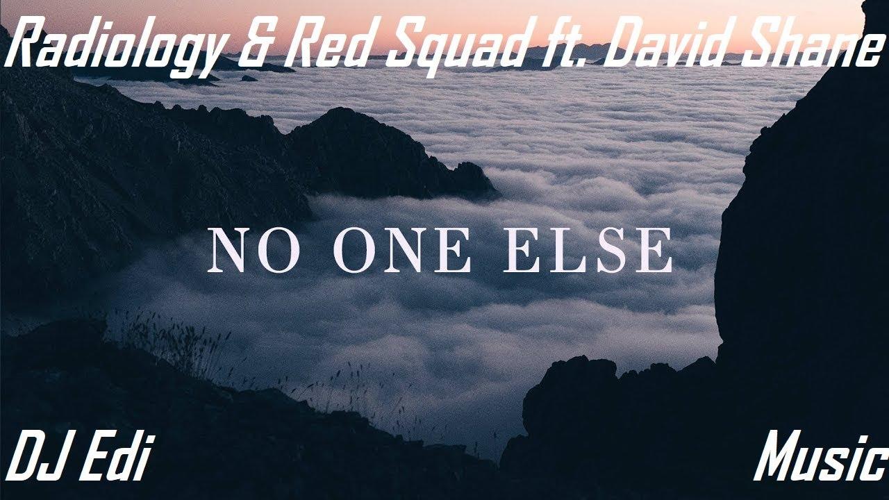 Radiology & Red Squad feat. David Shane - No One Else (Progressive House) ♫DJ Edi♫