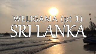 Weligama - Part 1, Sri Lanka (Leave to Roam Sri Lanka Ep 17)