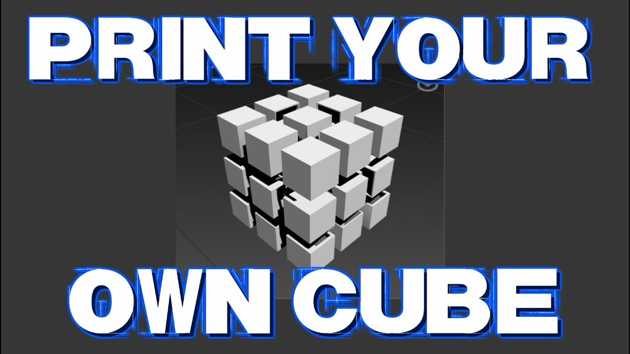D Print How To 3 D Print Your Own Rubik S Cube