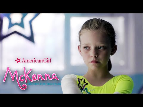 An American Girl: McKenna Shoots For The Stars | Stick To Your Routine | Film Clip