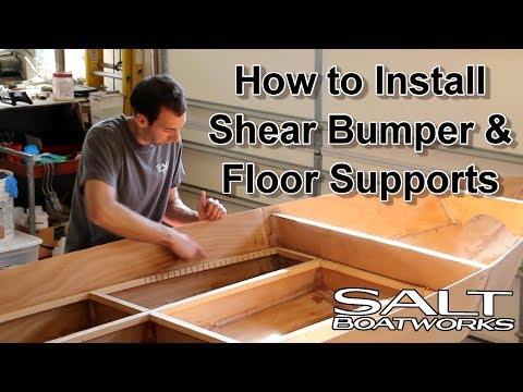 How to Install Floor Supports and Shear - How to Build a Boat Part 6