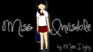 Repeat youtube video Miss Invisible - Animation  (Fanmade MV)