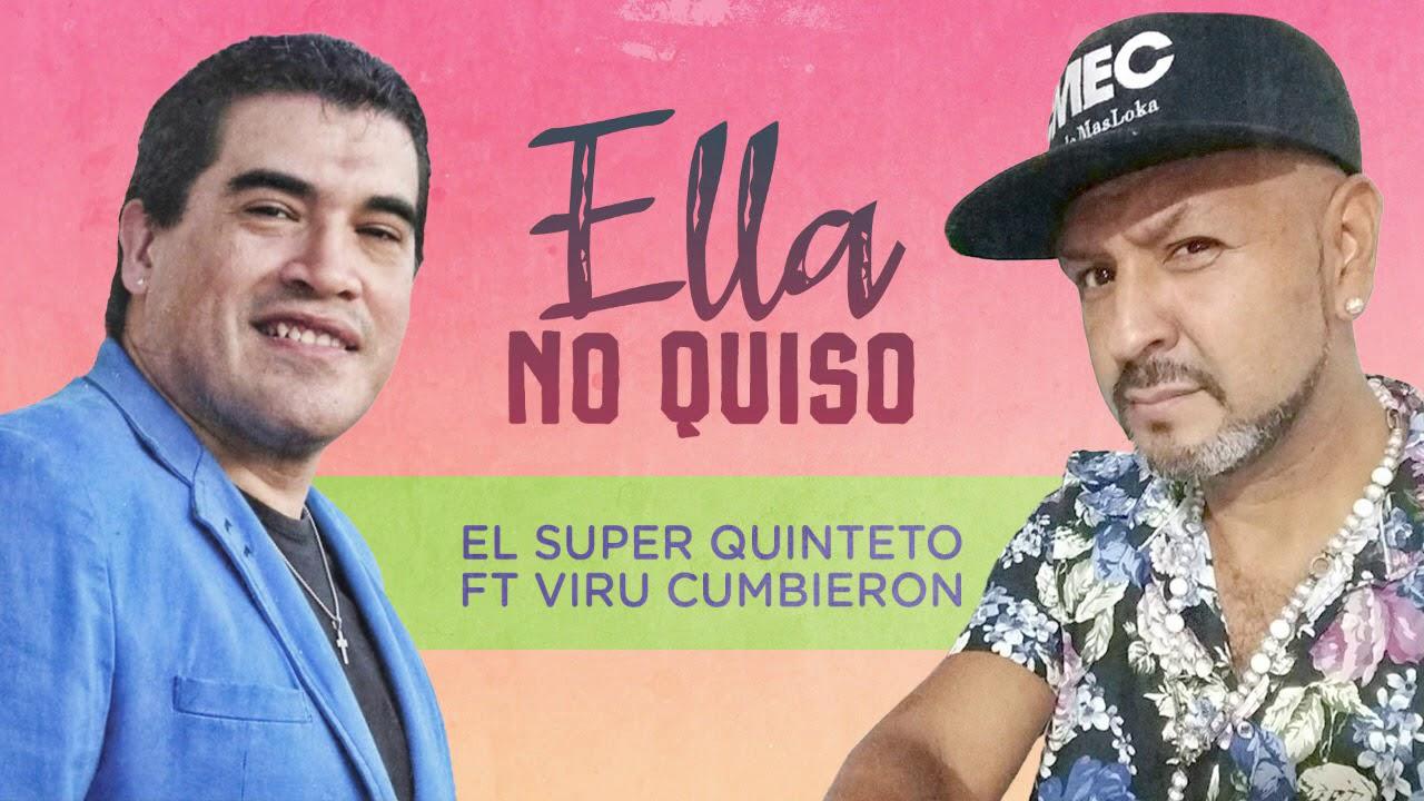 El Super Quinteto ft Viru Kumbieron - Ella no quiso │ Cd Hoy y siempre 2020
