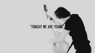 Satellites - Tonight We Are Young (Official Video)