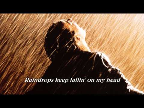 Raindrops Keep Falling On My Head ( 1969 ) - B. J. THOMAS - Lyrics